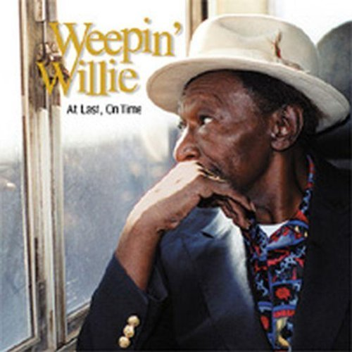 Weepin' Willie At Last On Time