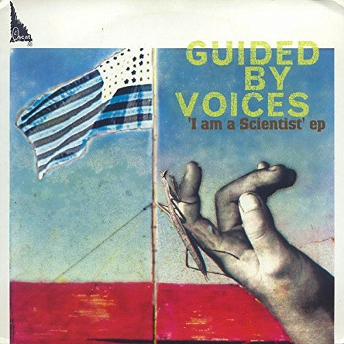 Guided By Voices/I Am A Scientist