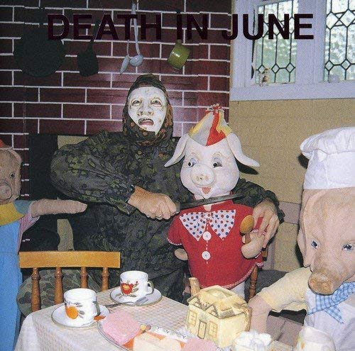 Death In June All Pigs Must Die