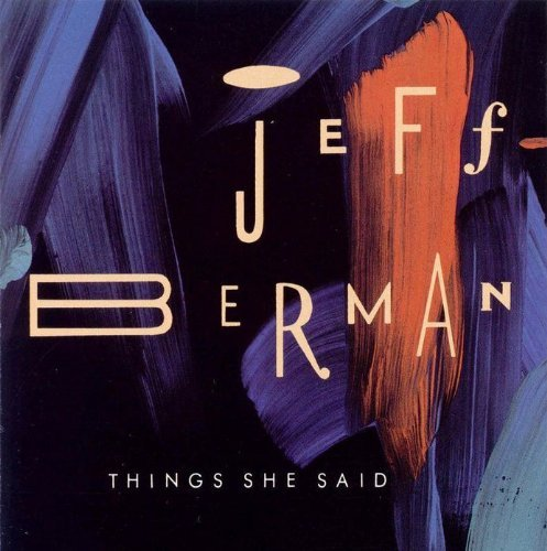 Jeff Berman Things She Said