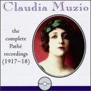 Claudia Muzio Path Recordings Comp Muzio (sop)
