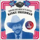 kinky-friedman-from-one-good-american-to-anot