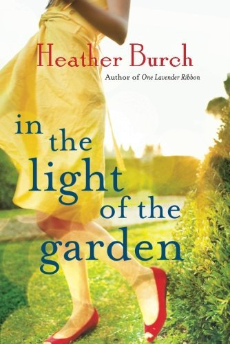 Heather Burch In The Light Of The Garden