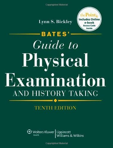 Lynn S. Bickley Bates' Guide To Physical Examination And History T 0010 Edition;