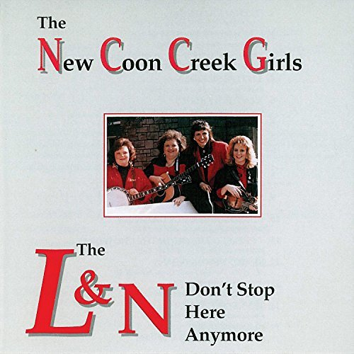 new-coon-creek-girls-l-n-dont-stop-here-anymore