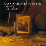 Bass Mountain Boys Love Of A Woman