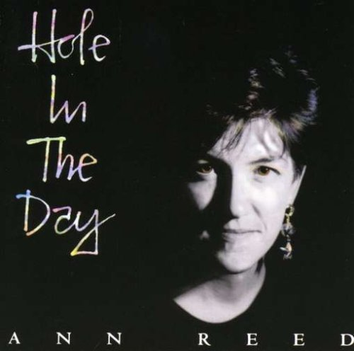 Ann Reed Hole In The Day