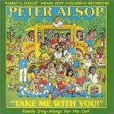 Peter Alsop Take Me With You!