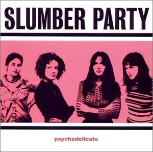 slumber-party-psychedelicate