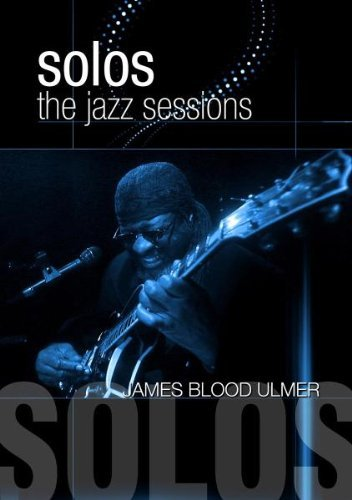 james-blood-ulmer-solos-the-jazz-sessions-nr