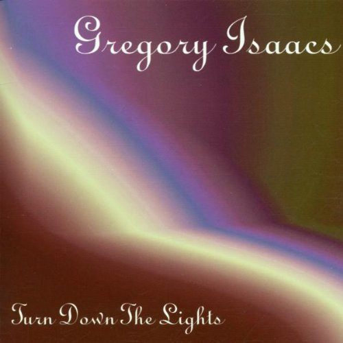 Isaacs Gregory Turn Down The Lights