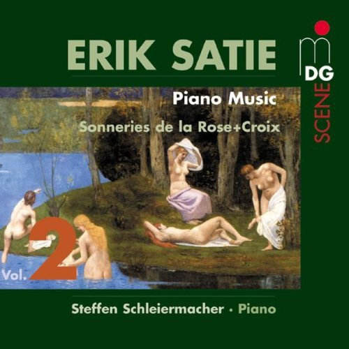 E. Satie Piano Music Vol. 2 Sonneries D Schleiermacher*steffen (pno)