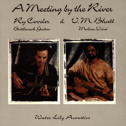 cooder-bhatt-meeting-by-the-river