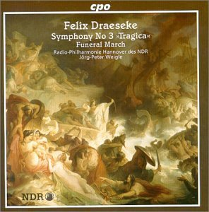 F. Draeseke Sym 3 Funeral March Weigle Ndr Rpo Hannover