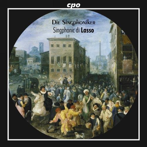 O. Lassus Lieder Chansons Madrigals Singphoniker