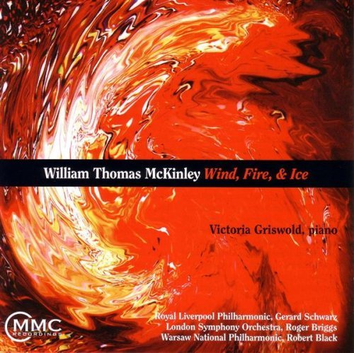 William Thomas Mckinley Wind Fire & Ice Griswold*victoria (pno)