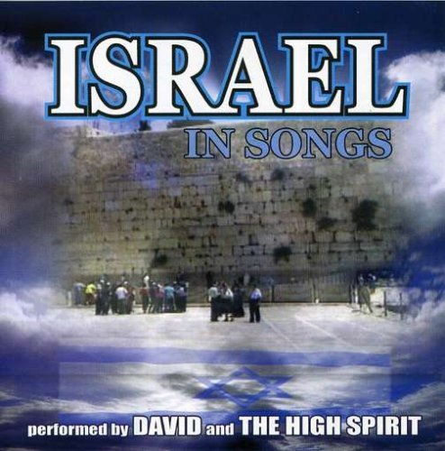 David & The High Spirit Israel In Songs