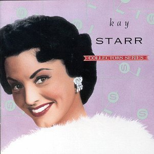 Kay Starr Capitol Collectors Series