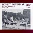 Sonny Dunham And His Orch 1943 44