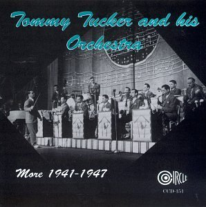 Tommy & His Orchestra Tucker More 1941 47