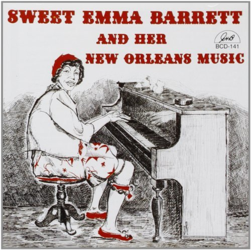 Emma Sweet Barrett Her New Orleans Music