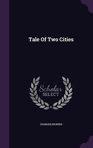 Charles Dickens Tale Of Two Cities