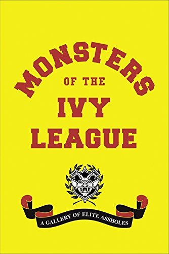 Steve Radlauer Monsters Of The Ivy League