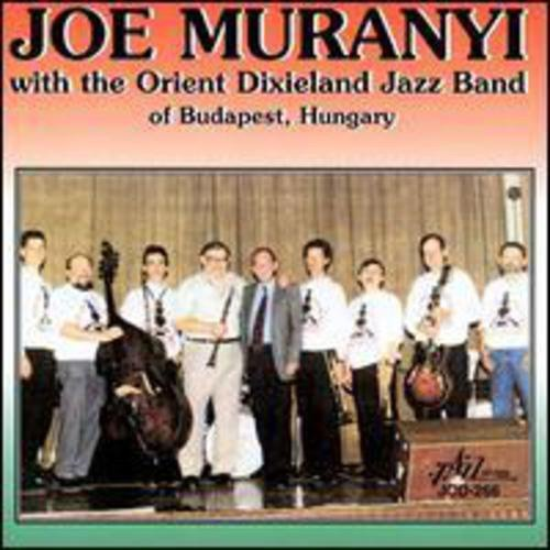 Joe Muranyi Joe Muranyi With The Orient Di