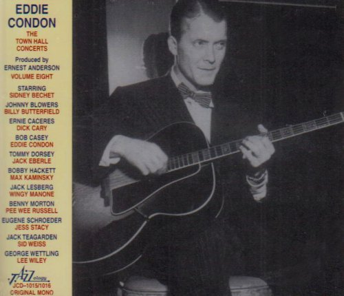 Eddie Condon Vol. 8 Town Hall Concerts