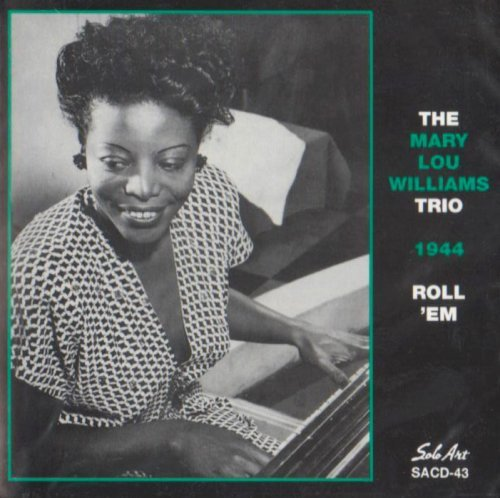 Mary Lou Williams Roll 'em Feat. Lucas Parker
