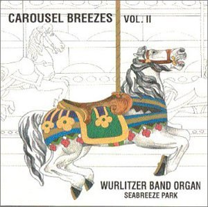 Wurlitzer Band Organ Vol. 2 Carousel Breezes