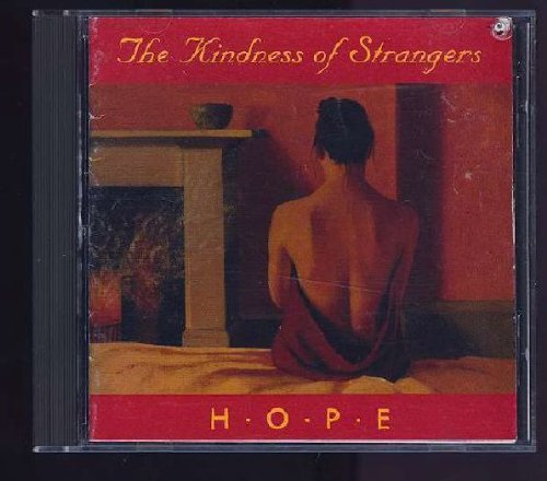 Kindness Of Strangers Hope