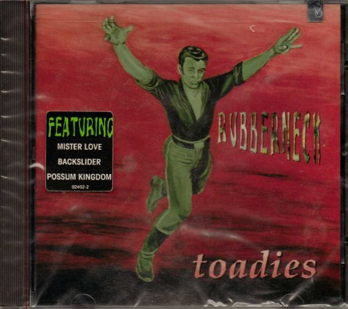 toadies-rubberneck