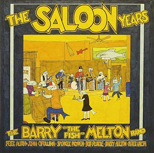 Barry Melton Saloon Years