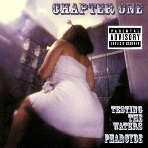 Pharcyde Testing The Waters Ep Explicit Version