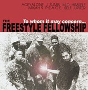 Freestyle Fellowship To Whom It May Concern...