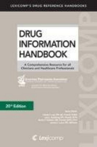 Charles F. Lacy Drug Information Handbook A Comprehensive Resource For All Clinicians And H 0020 Edition;
