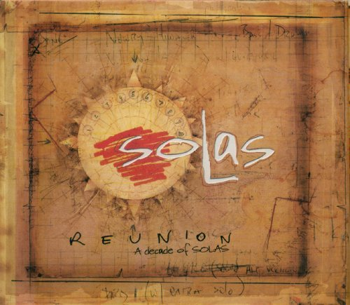 Solas Reunion Decade Of Solas Incl. DVD