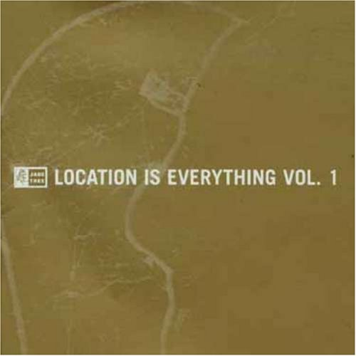 Location Is Everything Vol. 1 Location Is Everything