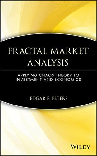Edgar E. Peters Fractal Market Analysis Applying Chaos Theory To Investment And Economics