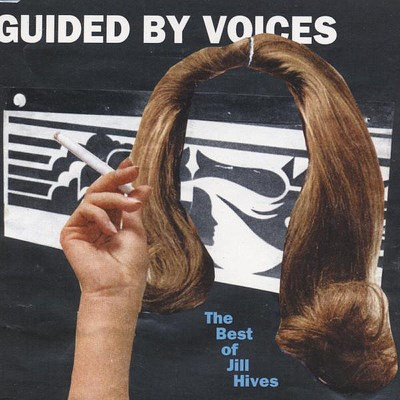 Guided By Voices Best Of Jill Hives Import Gbr