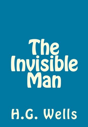 H. G. Wells The Invisible Man Hg Wells