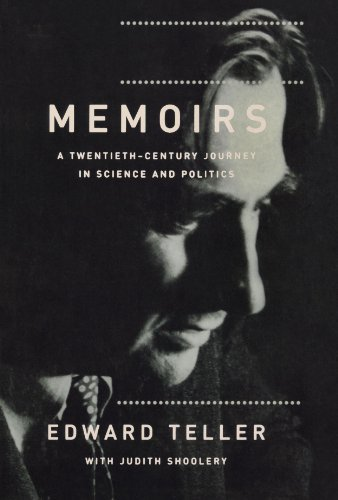 Edward Teller Memoirs A Twentieth Century Journey In Science And Politi Revised