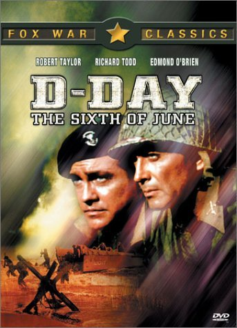 D Day The Sixth Of June Taylor Todd O'brien Bw Nr