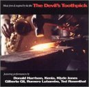 Devil's Toothpick Music From & Inspired By The F