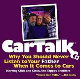 Tom & Ray Magliozzi Car Talk Why You Should Never
