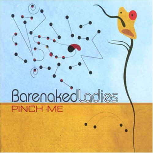 Barenaked Ladies Pinch Me Import Aus