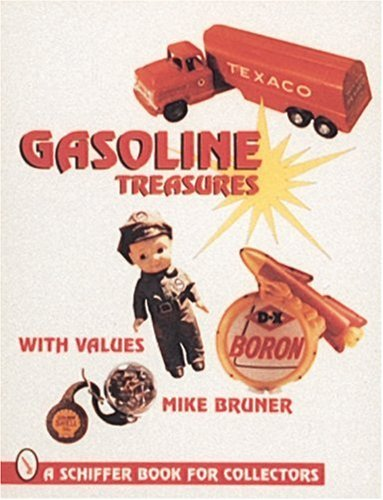 Michael Bruner Gasoline Treasures