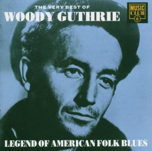 Woody Guthrie Very Best Of Woody Guthrie Import Gbr