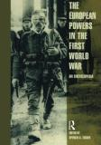 Spencer Tucker European Powers In The First World War An Encyclopedia Revised